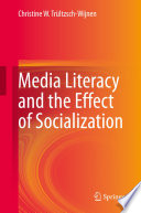 Media Literacy and the Effect of Socialization