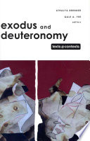 """Exodus and Deuteronomy"" by Athalya Brenner, Gale A. Yee"