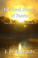 The Soul Stones of Faerie  The Faerie Chronicles Book 2