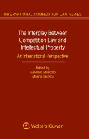 The Interplay Between Competition Law and Intellectual Property Pdf/ePub eBook