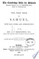 The First Second Book Of Samuel With Notes And Intr By A F Kirkpatrick