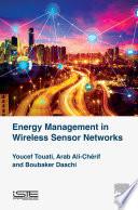 Energy Management in Wireless Sensor Networks