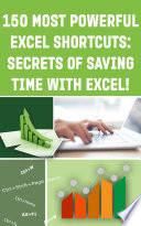 150 Most Poweful Excel Shortcuts