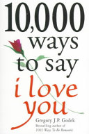 10 000 Ways to Say I Love You Book