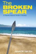 The Broken Spear