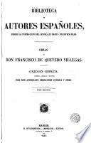 Obras de don Francisco de Quevedo Villegas, 2  : colección completa