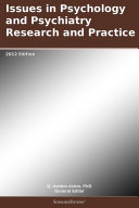 Issues in Psychology and Psychiatry Research and Practice  2012 Edition