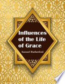 Influences of the Life of Grace