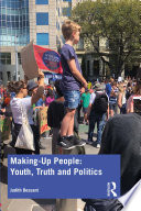 Making Up People Youth Truth And Politics