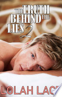 The Truth Behind The Lies 2 Bwwm Interracial Suspense Romance