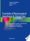 Essentials of Neurosurgical Anesthesia & Critical Care