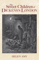 The Street Children of Dickens's London Pdf/ePub eBook