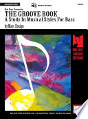 The Groove Book  A Study in Musical Styles for Bass