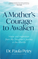 A Mother s Courage to Awaken