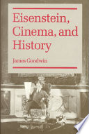 Eisenstein, Cinema, and History