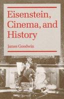 Eisenstein  Cinema  and History
