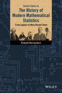 Classic Topics on the History of Modern Mathematical Statistics [Pdf/ePub] eBook