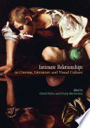Intimate Relationships in Cinema  Literature and Visual Culture