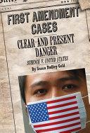 Clear and Present Danger: Schenck v. United States