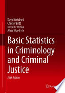 Basic Statistics in Criminology and Criminal Justice