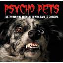 Psycho Pets