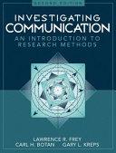 Investigating Communication