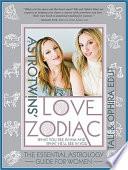 The Astrotwins' Love Zodiac