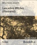 Lancashire Witches (Illustrated) Pdf/ePub eBook