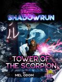 Shadowrun  Tower of the Scorpion