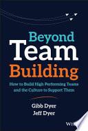 Beyond Team Building