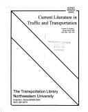 Current Literature in Traffic and Transportation