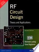 RF Circuit Design: Theory & Applications, 2/e