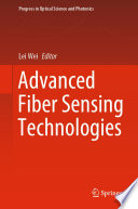 Advanced Fiber Sensing Technologies