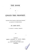 The [Aethiopic] book of Enoch the prophet, tr. from the Germ. of A. G. Hoffmann and corrected byJ. Baty