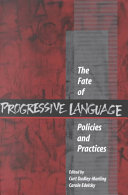 The Fate of Progressive Language Policies and Practices