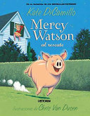 Mercy Watson Al Rescate