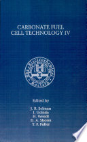 Proceedings Of The Fourth International Symposium On Carbonate Fuel Cell Technology