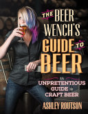 The Beer Wench's Guide to Beer Pdf/ePub eBook