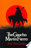 The Gaucho Mart?n Fierro