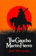 The Gaucho Mart�n Fierro