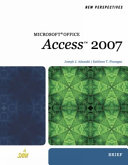 New Perspectives on Microsoft Office Access 2007, Brief
