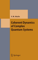 Coherent Dynamics of Complex Quantum Systems