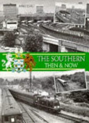 The Southern, Then and Now