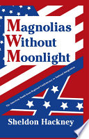Magnolias Without Moonlight