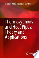 Thermosyphons and Heat Pipes: Theory and Applications