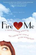 Fire Me Book