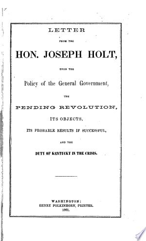 Read Online Letter from the Hon. Joseph Holt Full Book