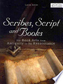 Scribes, Script, and Books