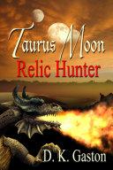 Taurus Moon: Relic Hunter