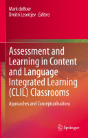 Assessment and Learning in Content and Language Integrated Learning  CLIL  Classrooms